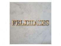 PALABRA FELICIDADES (3x23cm) 3mm